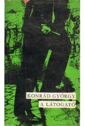 A látogató - Konrád György - Régikönyvek