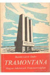 Tramontana - Bajomi Lázár Endre - Régikönyvek