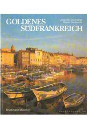Goldenes Südfrankreich - Jaumonet, Leopoldo, Herbrecht, Dieter - Régikönyvek