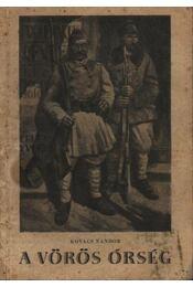 A vörös őrség - Kovács Nándor - Régikönyvek