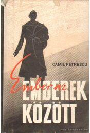 Ember az emberek között I-III. kötet - Petrescu, Camil - Régikönyvek