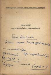 Ady képzőművészeti érdeklődése (dedikált) - Varga József - Régikönyvek