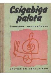 Csigabiga palota - Selmeczi Marcella - Régikönyvek