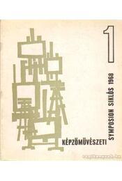 Képzőművészeti Symposion Siklós 1968. 1. - Lukács János - Régikönyvek