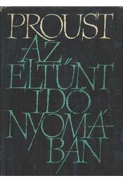 Az eltűnt idő nyomában II. - Marcel Proust - Régikönyvek