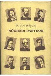 Nógrádi panteon - Szabó Károly - Régikönyvek