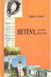 Hetény, az én falum (dedikált) - Zajos Ernő - Régikönyvek