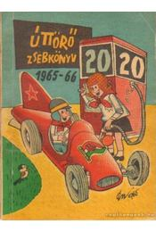 Úttörő zsebkönyv 1965-66 - Birta Istvánné ( szerk.) - Régikönyvek