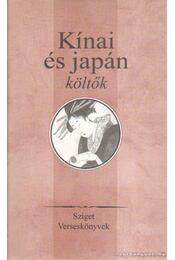 Kínai és japán költők - Pan Csie-jü, Fu Hszüan, Pao Csao, Csang Csiu-ling, Vang Vej, Li Taj-Po, Csiu Vej, Tu Fu, Cen Sen, Po CSü-Ji - Régikönyvek