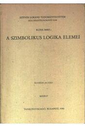 A szimbolikus logika elemei - Ruzsa Imre - Régikönyvek