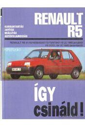 Renault R5 - Etzold, Hans-Rüdiger - Régikönyvek