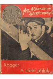 A sötét ablak - Rogger, L. L. - Régikönyvek