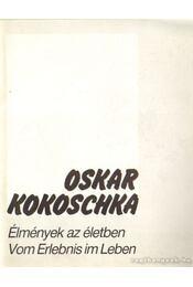 Oskar Kokoschka - Élmények az életben - Várnai Péter - Régikönyvek
