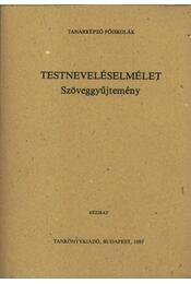 Testneveléselmélet - Baán Ildikó et al. - Régikönyvek