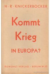 Kommt Krieg in Europa? - Knickerbocker, H. R. - Régikönyvek