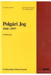 Polgári jog 1960-1997 - Dr. Sőth Lászlóné - Régikönyvek