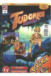 Tudorka és Barátai 20. - Régikönyvek