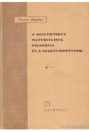 A dialektikus materialista filozófia és a szaktudományok - Pavlov, Todor - Régikönyvek