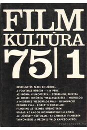 Film kultúra 1975. XI. évfolyam (teljes) - Sallay Gergely (szerk.) - Régikönyvek