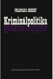 Kriminálpolitika - Földvári József - Régikönyvek