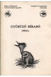 Gyűrűző híradó 1993/1. - Több szerző - Régikönyvek