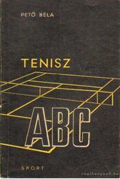 Tenisz ABC - Pető Béla - Régikönyvek