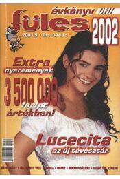 Füles évkönyv 2002. - Erős Zoltán - Régikönyvek