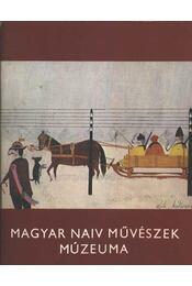 A magyar naiv művészetk múzeumának állandó kiállítása 1978. május-1979. szeptember - Régikönyvek