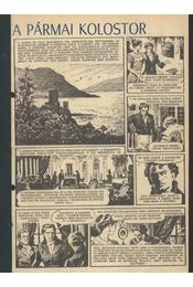A pármai kolostor (Füles 1982. 8-19. szám 1-12. rész) - Stendhal, Cs. Horváth Tibor - Régikönyvek