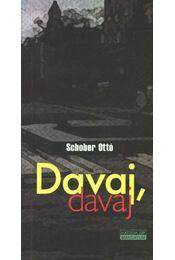 Davaj, davaj - Schober Ottó - Régikönyvek