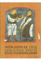 Der Singende Tisch - Ilk, Anton-Joseph - Régikönyvek