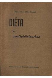 Diéta a vendéglátóiparban - Pelle Józsefné, Áldor Tibor - Régikönyvek
