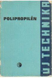 Polipropilén - Ghymes György, Ódor Gézáné, Simon Artúr - Régikönyvek