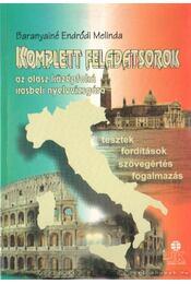 Komplett feladatsorok az olasz középfokú írásbeli nyelvvizsgára - Baranyiné Endrődi Melinda - Régikönyvek