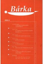 Bárka 2005/4 - Grecsó Krisztián - Régikönyvek