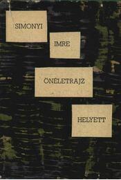 Önéletrajz helyett - Simonyi Imre - Régikönyvek