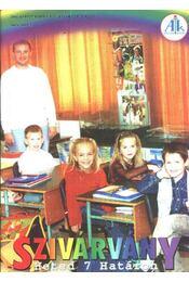 Szivárvány 2004 szeptember VIII. évfolyam 1. szám - Régikönyvek