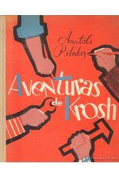 Aventuras de Krosh - Ribakov, Anatoli - Régikönyvek