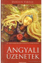 Angyali üzenetek - Doreen Virtue - Régikönyvek