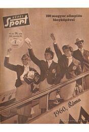Képes sport 1960. VII. évf. (hiányos) - Pásztor Lajos - Régikönyvek