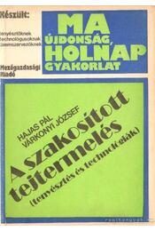 A szakosított tejtermelés - Dr. Hajas Pál, Dr. Várkonyi József - Régikönyvek