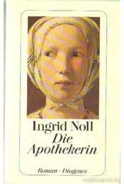 Die Apothekerin - Noll, Ingrid - Régikönyvek