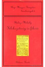 Felekezetiség és fikció - Balázs Mihály - Régikönyvek