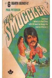 Death Benefit - The Smuggler - Petersen, Paul - Régikönyvek