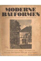 Moderne Bauformen Jahrgang XXXIV. Heft 12. Dezember 1935 - Régikönyvek