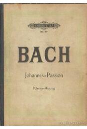 Johannes-Passion - Passionsmusik - Bach, Johann Sebastian - Régikönyvek