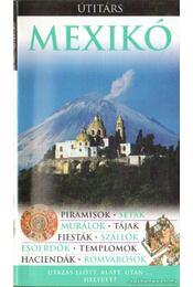 Mexikó (Útitárs) - Sutherland, Mary (szerk.) - Régikönyvek