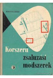 Korszerű zsaluzási módszerek - Mohácsi László - Régikönyvek