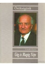 Góg és Mangóg népe (dedikált) - László Gyula - Régikönyvek