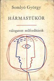 Hármastükör - Somlyó György - Régikönyvek